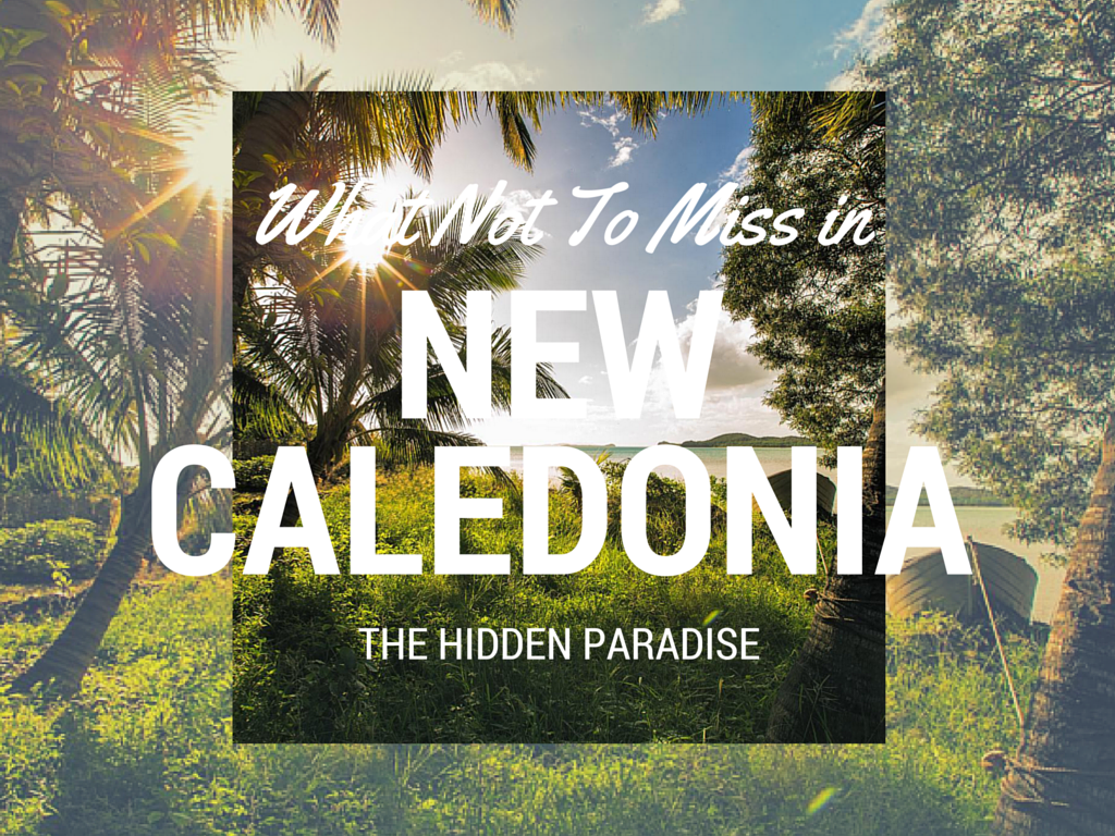 Travel inspiration, what things to do in New Caledonia in the South Pacific. Historic sites remind of French heritage and azure waters invite world nomads to enjoy holidays in New Caledonia's tropical paradise with beautiful nature and wildlife reserves.