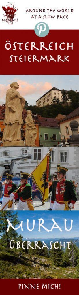 Grey World Nomads fügen ein Sammelsurium von Gründen zusammen, weshalb Murau sie von der Geschichte und den Mythen bis zu den jüngsten Aktivitäten und Veranstaltungen überrascht.  #Österreich #Steiermark #Bergwandern